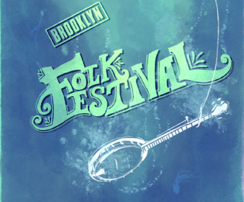 Brooklyn Folk Festival Apr. 6-8